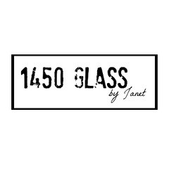 1450 Glass by Janet