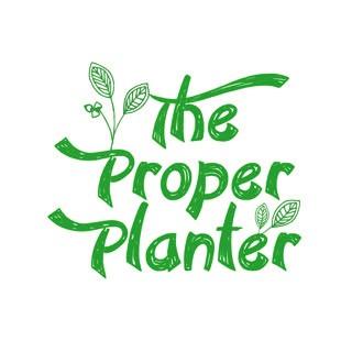 The Proper Planter